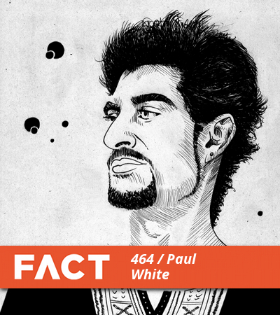 FACT mix Paul White main