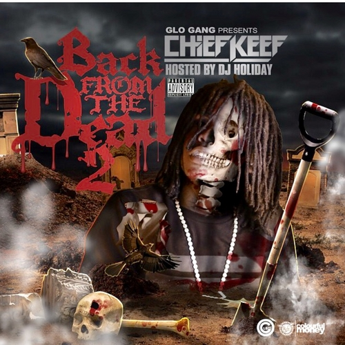 Hear Chief Keef's new mixtape Back From The Dead 2