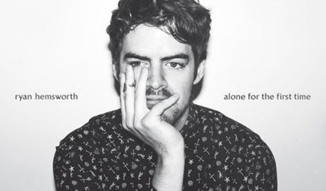 Stream Ryan Hemsworth's new album Alone for the First Time complete with an accompanying film