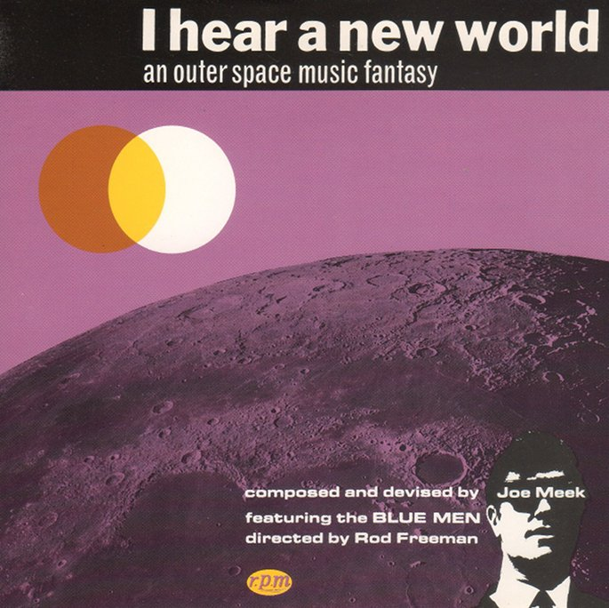 Joe Meek's experimental pop classic I Hear A New World gets expanded reissue