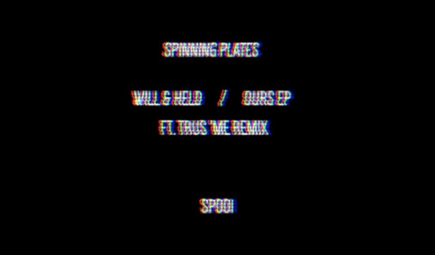 """London label Spinning Plates launches with 12"""" from Will & Held, backed with Trus'me remix"""