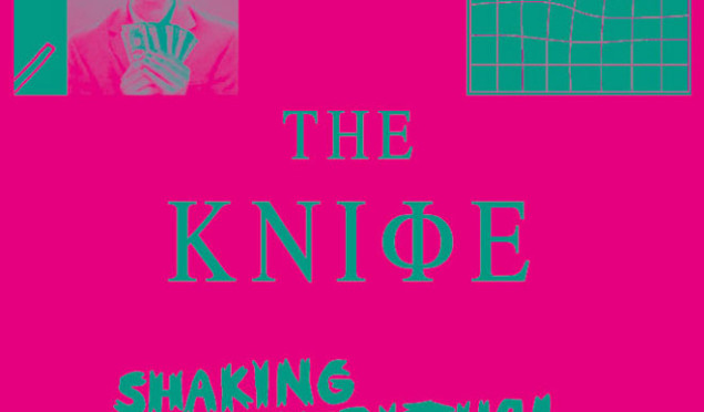 The-KnifeShakingtheHabitual