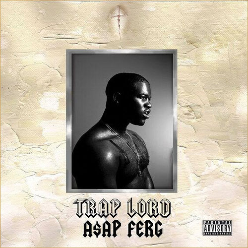 asap ferg trap lord - 8.19.2013