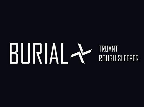 Burial - Truant / Rough Sleeper review