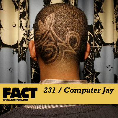 FACT mix 231: Computer Jay