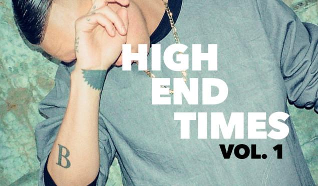 Download Brenmar's High End Times Vol. 1 mixtape