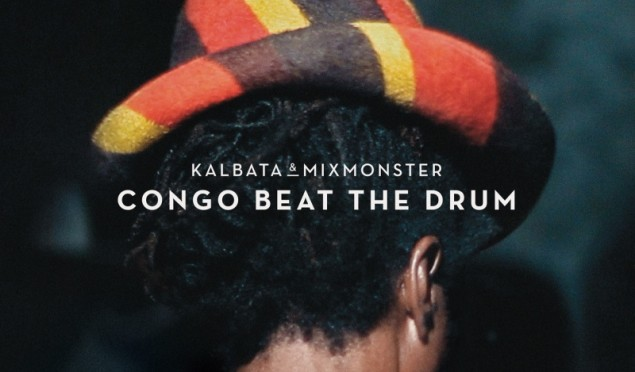 Kalbata and Mixmonster to release 'Congo Beat The Drum' 12″ with Kahn remix