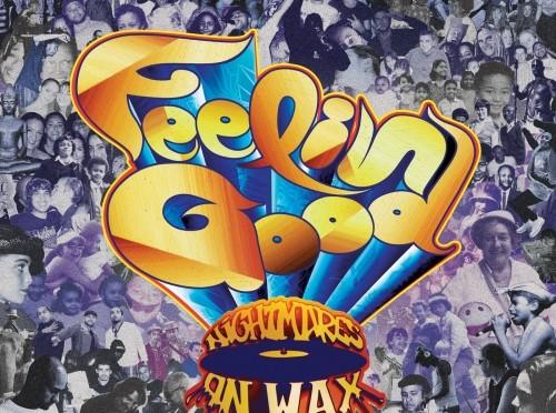 nightmares on wax - feelin good - review -- 9.30.2013