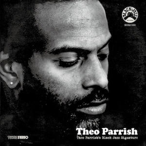 theo-parrish-black-jazz-062813