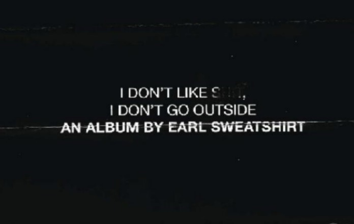 Stream Earl Sweatshirt's new album I Don't Like Shit, I Don't Go Outside