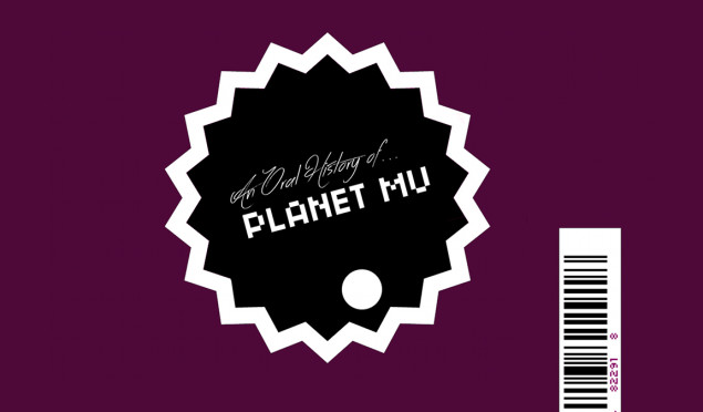 An Oral History of Planet Mu