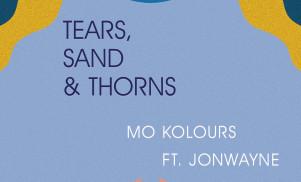 Mo Kolours links up with Jonwayne for bonus album cut 'Tears, Sand & Thorns'