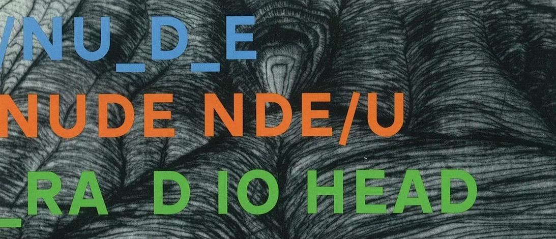 Best Radiohead Tracks - Nude