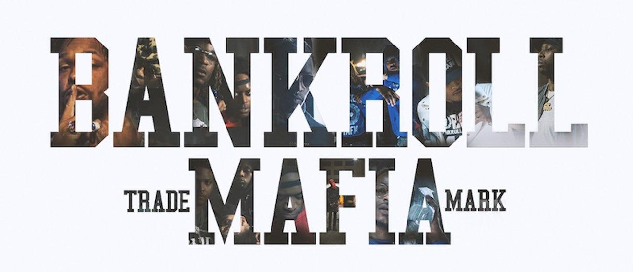 The Rap Round-up - Bankroll Mafia