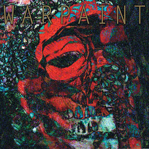 Warpaint: The Fool - FACT Magazine: Music News, New Music.