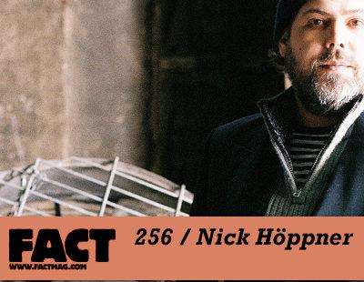 FACT mix 256: Nick Höppner