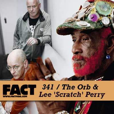 FACT mix: The Orb & Lee 'Scratch' Perry