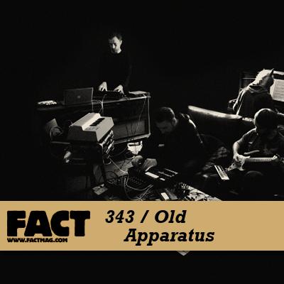 FACT mix 343 - Old Apparatus