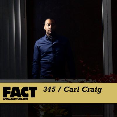 FACT mix - Carl Craig