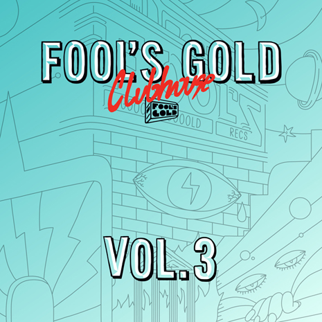 Fool's Gold shares third volume of free tracks