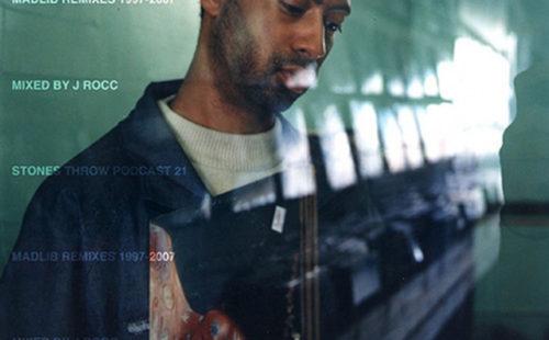 Revisit J. Rocc's excellent The Madlib Remixes 1997-2007 mixtape