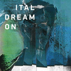 Ital - Dream On FACT review
