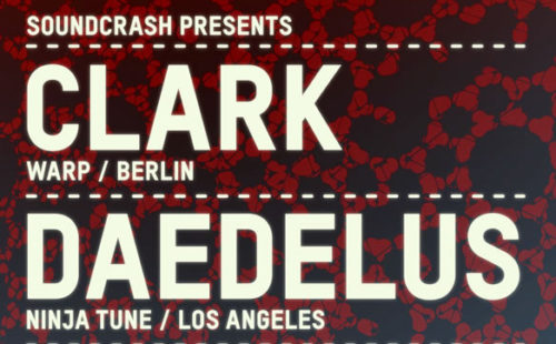Clark and Daedelus sign up for Soundcrash show at KOKO