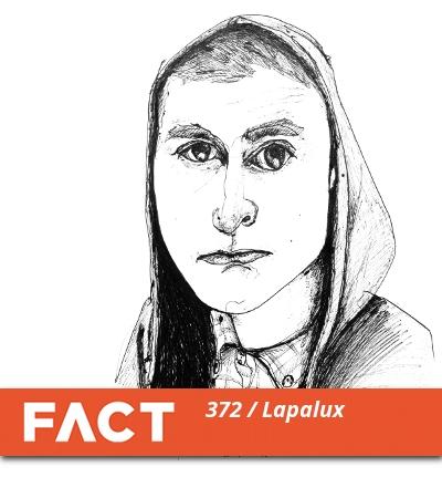FACT mix 372: Lapalux