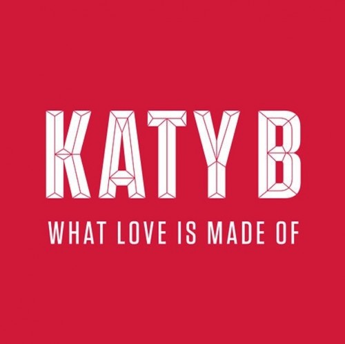 katy b what love is made of mp3