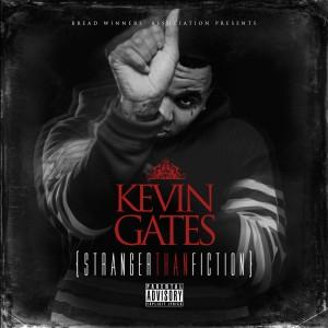 Kevin Gates - Stranger Than Fiction - FACT review
