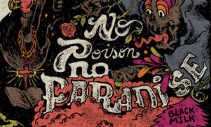 Hear the first track from new Black Milk album No Poison No Paradise