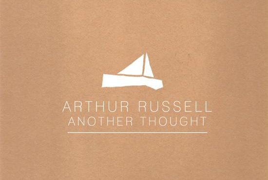 Arthur Russell's Another Thought pressed to vinyl for the first time via new label Arc Light Editions