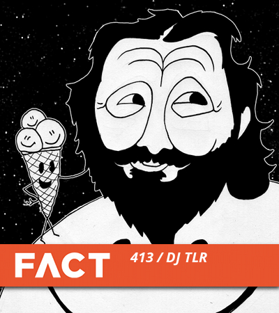 FACT mix DJ TLR - 2 - 11.25.2013