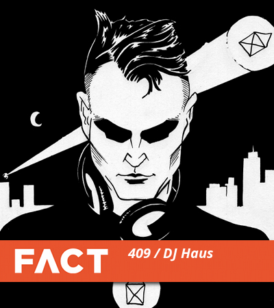 FACT mix DJ haus Unknown to the Unknown - 11.11.2013