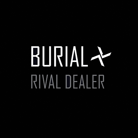 Burial releases new EP <em>Rival Dealer</em>: buy it and stream audio now