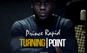 Ruff Sqwad's Prince Rapid announces new EP Turning Point