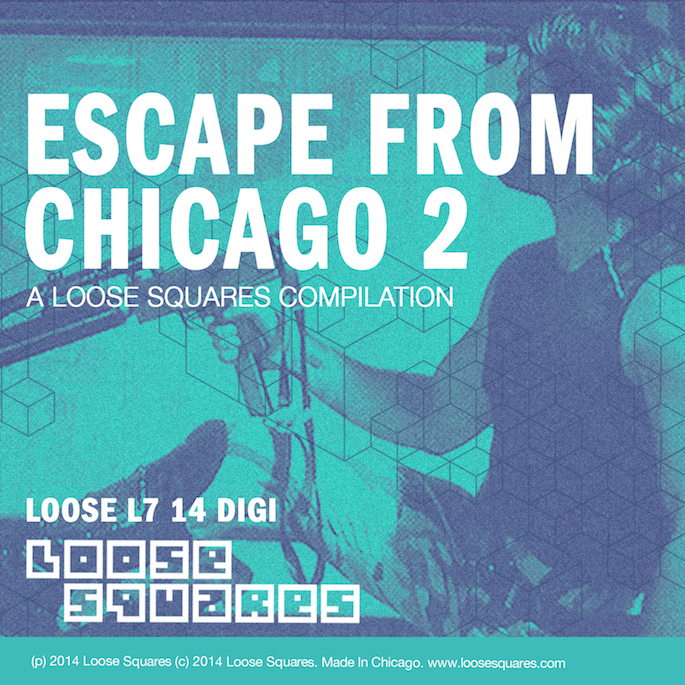 Stream Escape From Chicago 2, a footwork-influenced comp on Loose Squares