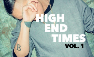 Download Brenmar's High End Times Vol. 1 mixtape