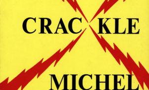 Forgotten Classics: Michel Waisvisz's Crackle