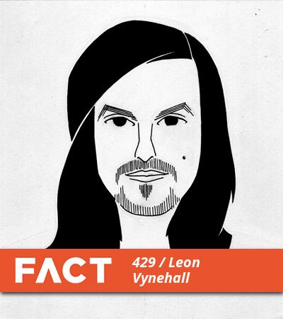 FACT mix 429: Leon Vynehall