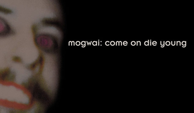 Mogwai reveal further details of deluxe Come On Die Young box set