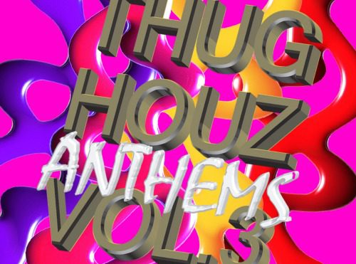 DJ Haus brings more mayhem on Thug Houz Anthems Vol. 3 – stream it in full