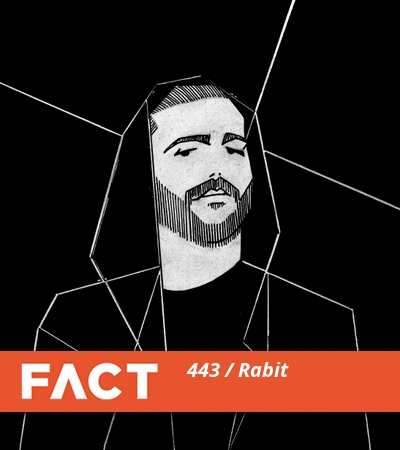 FACT mix 443: Rabit