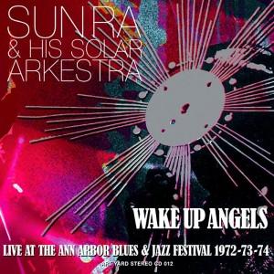 sunra-wakeupangels1