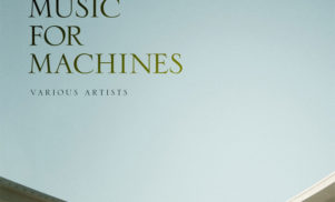 John Beltran curates Music for Machines compilations for Delsin