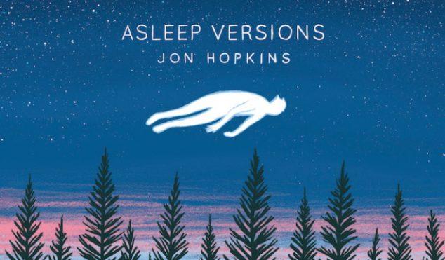 "Jon Hopkins reworks Immunity for ""meditative"" Asleep Versions EP – stream 'Forms By Firelight'"