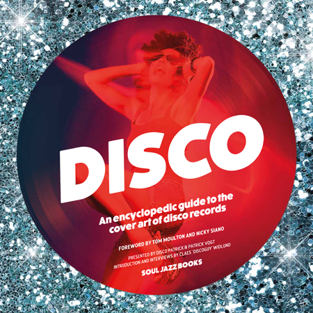 """Soul Jazz celebrates the art of classic disco sleeves in 12""""x12"""" book"""