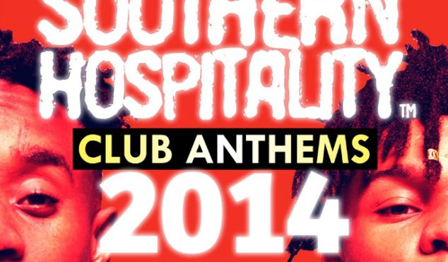 Download Southern Hospitality's 2014 club anthems mix featuring Drake, Migos, O.T. Genasis and more