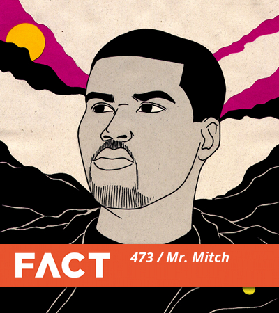 FACT mix mr mitch.main