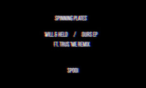 "London label Spinning Plates launches with 12"" from Will & Held, backed with Trus'me remix"